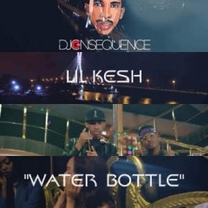 DJ Consequence - Water Bottle Ft. Lil Kesh (Official Version)